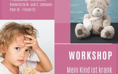 Workshop Mein Kind ist krank